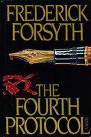 THE FOURTH PROTOCOL. by Forsyth, Frederick