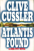 ATLANTIS FOUND. by Cussler, Clive.