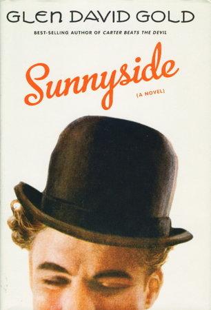 SUNNYSIDE. by Gold, Glen David.