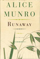 RUNAWAY: Stories. by Munro, Alice.