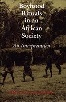 BOYHOOD RITUALS IN AN AFRICAN SOCIETY: An Interpretation. by Ottenberg, Simon.