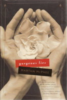 GORGEOUS LIES. by McPhee, Martha.