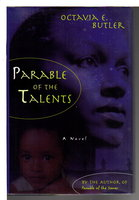PARABLE OF THE TALENTS. by Butler, Octavia E.