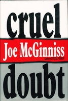 CRUEL DOUBT. by McGinniss, Joe.