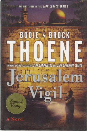 JERUSALEM VIGIL: Zion Legacy, Book 1. by Thoene, Bodie; and Brock Thoene.