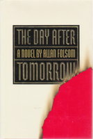 THE DAY AFTER TOMORROW. by Folsom, Allan.