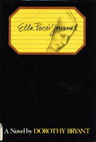 ELLA PRICE'S JOURNAL. by Bryant, Dorothy.