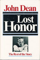 LOST HONOR. by Dean, John W. III.