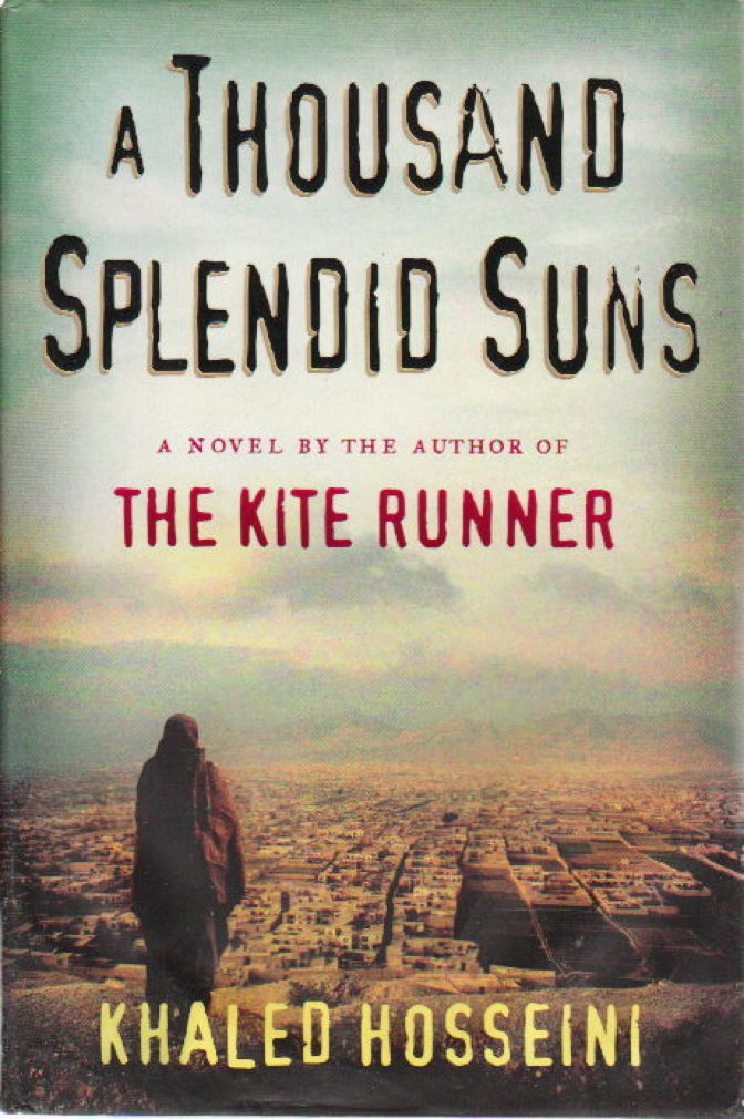 Book cover picture of Hosseini, Khaled. A THOUSAND SPLENDID SUNS. New York: Riverhead Books, 2007.