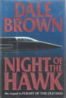 NIGHT OF THE HAWK. by Brown, Dale.