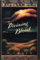 DIVINING BLOOD. by McCoy, Maureen.