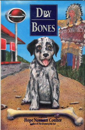 DRY BONES. by Coulter, Hope Norman