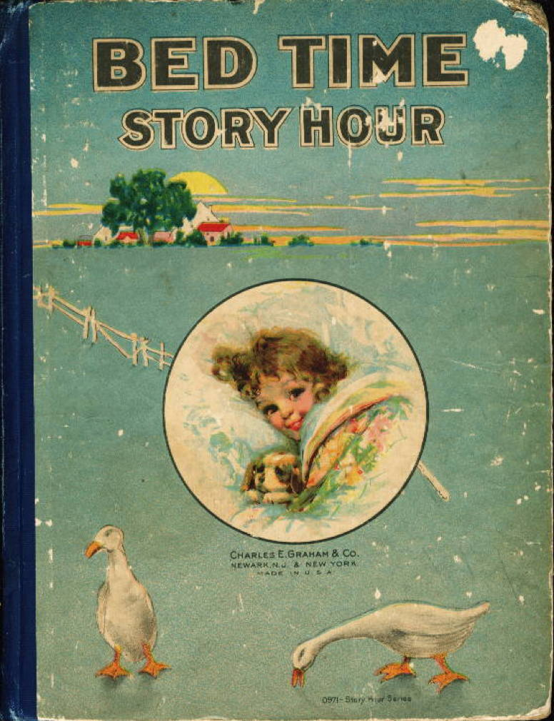 Book cover picture of anonymous BED TIME STORY HOUR. New York & Newark, NJ:  Charles E. Graham & Co., n.d. (ca 1915.)