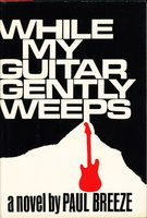 WHILE MY GUITAR GENTLY WEEPS. by Breeze, Paul.