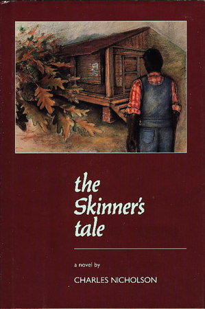 THE SKINNER'S TALE by Nicholson, Charles