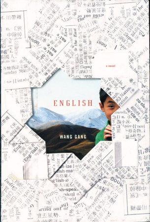ENGLISH: A Novel. by Gang Wang.