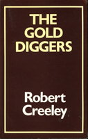THE GOLD DIGGERS and Other Stories. by Creeley, Robert