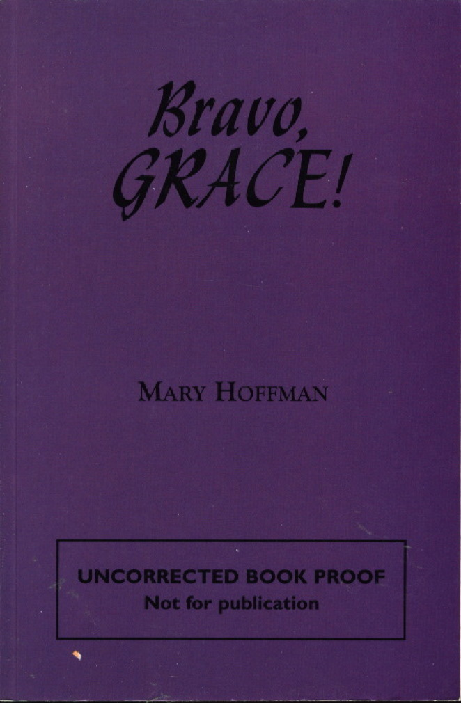 HOFFMAN, MARY. - BRAVO, GRACE!