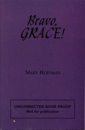 BRAVO, GRACE! by Hoffman, Mary.