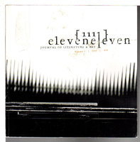 ELEVEN ELEVEN {1111} Journal of Literature & Art, Volume Two, 2005. by LaValle, Victor, signed; Chlala, Youmna and Brent Foster Jones, editors