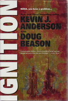 IGNITION . by Anderson, Kevin J. , and Doug Beason.