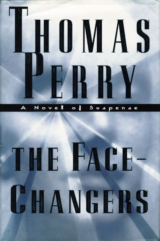 Book cover picture of Perry, Thomas.  THE FACE-CHANGERS. New York: Random House, (1998.)