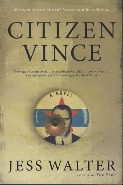 CITIZEN VINCE. by Walter, Jess.