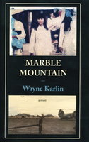 MARBLE MOUNTAIN. by Karlin, Wayne,