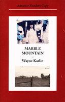 MARBLE MOUNTAIN. by Karlin, Wayne,