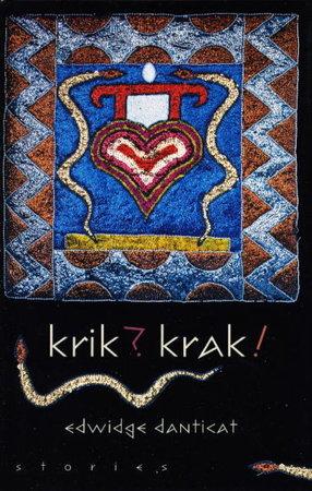 KRIK, KRAK. by Danticat, Edwidge.