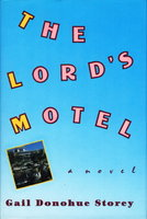 THE LORD'S MOTEL. by Storey, Gail Donohue.