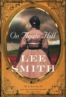 ON AGATE HILL. by Smith, Lee.