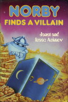 NORBY FINDS A VILLAIN. by Asimov, Janet and Isaac