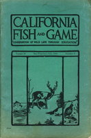 "CALIFORNIA FISH AND GAME:""Conservation of Wild Life Through Education"" Volume 32, Number 3, July 1946. by Wales, J. H. and others."