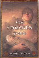 THE THRALL'S TALE. by Lindbergh, Judith.