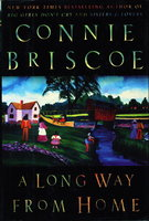 A LONG WAY FROM HOME. by Briscoe, Connie.