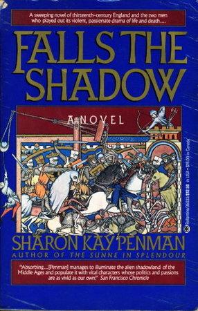 FALLS THE SHADOW. by Penman, Sharon Kay.