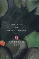THE GOD OF SMALL THINGS. by Roy, Arundhati