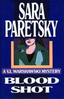 BLOOD SHOT. by Paretsky, Sara.