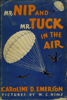 MR NIP AND MR TUCK IN THE AIR. by Emerson, Caroline.