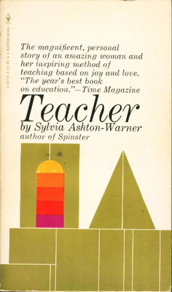 Book cover picture of Ashton-Warner, Sylvia. TEACHER. New York: Bantam, (1964.)