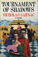 TOURNAMENT OF SHADOWS by Carnac, Nicholas.