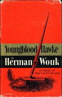 YOUNGBLOOD HAWKE. by Wouk, Herman
