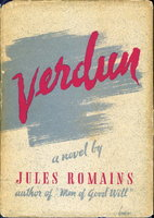 VERDUN: The Prelude; The Battle (Men of Good Will, Volume VIII, Eight.) by Romains, Jules.