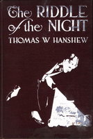 THE RIDDLE OF THE NIGHT. by Hanshew, Thomas W.
