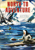 NORTH TO ADVENTURE. by Peyton, K. M.
