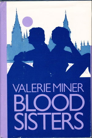 BLOOD SISTERS: An Examination of Conscience. by Miner, Valerie.