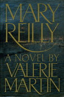 MARY REILLY. by Martin, Valerie.