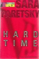 HARD TIME. by Paretsky, Sara.