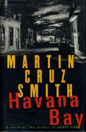 HAVANA BAY. by Smith, Martin Cruz